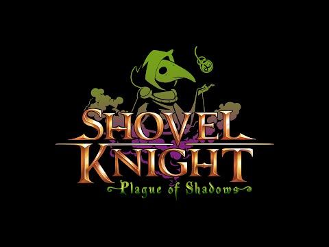 Бесплатное дополнение Plague of Shadows для Shovel Knight близится к релизу