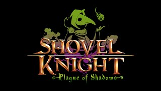 Shovel Knight: Plague of Shadows Trailer!