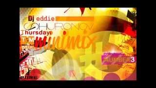 Video Dj Eddie Thursday Minimix #3 (Crazy set) download MP3, 3GP, MP4, WEBM, AVI, FLV Agustus 2018