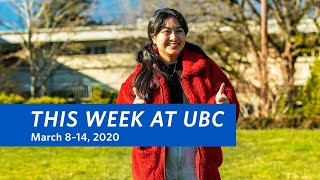 This Week at UBC - March 8–14, 2020