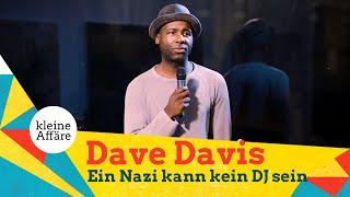Dave Davis – Ein Nazi kann kein DJ sein