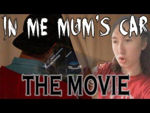 In Me Mum's Car - THE MOVIE [TRAILER]