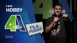 FILA DE PIADAS - HOBBY - #106