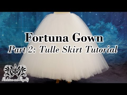 how-to-make-a-tulle-skirt-|-fortuna-gown-part-2