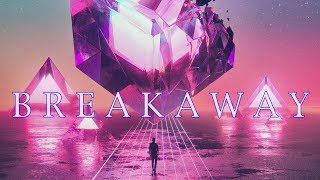 'B R E A K A W A Y'  | A Synthwave Mix