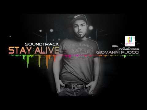 Soundtrack - Stay Alive by Giovanni Puocci