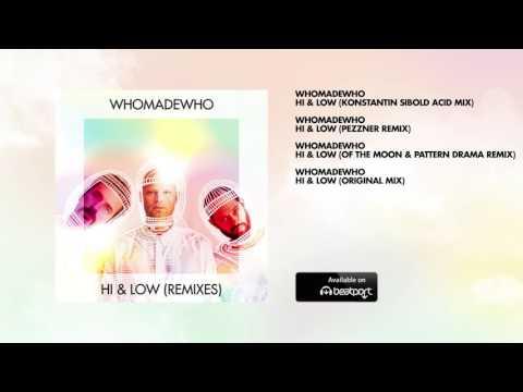 WhoMadeWho - Hi & Low (Remixes)