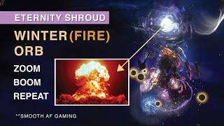 【Winter (FIRE) Orb】Eternity Shroud - Zoom & BOOM Auto-AIM playstyle ! Min-maxed WO in 3.11