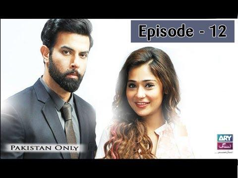Bay Khudi  -  Episode 12 - ARY Zindagi Drama