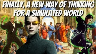 Finally, A New Way Of Thinking For A Simulated World! - The Philosophy of Simulation Theory (2019)