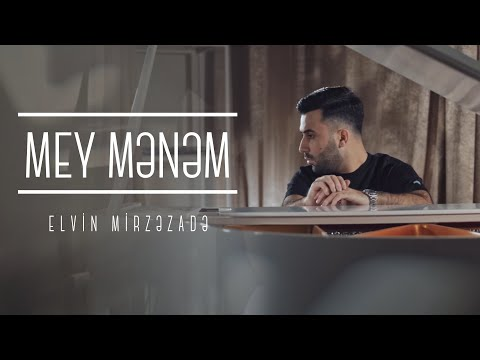 Elvin Mirzəzadə - Mey Mənəm (Official Video)