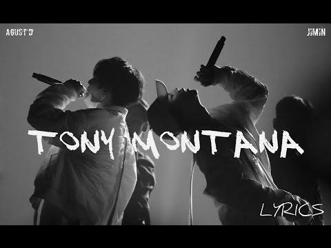 AGUST D (SUGA | Min Yoongi) ft. Jimin – 'Tony Montana' (3rd Muster Ver.) [Han|Rom|Eng lyrics]
