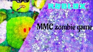 MMC Zombies Project Gameplay ~ ROBLOX