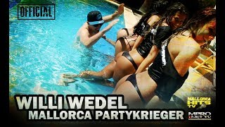 Willi Wedel - Mallorca Party Krieger -  King & White DJ Mix, offizielles Musikvideo