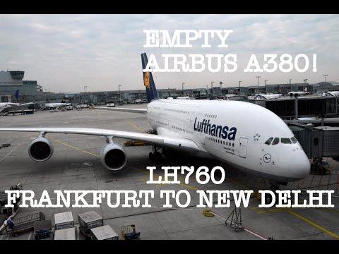 #42: EMPTY AIRBUS A380 | LUFTHANSA | FLIGHT REPORT | Frankfurt to New Delhi | LH760