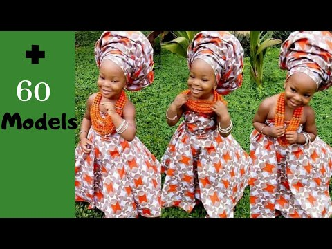 Dresses2020, Models chic dresses, AFRICAN STYLES FOR Beautiful Ladies, baby's girls