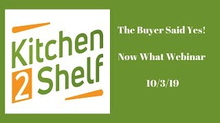 The Buyer Said Yes! Now What - Retail Distribution Webinar