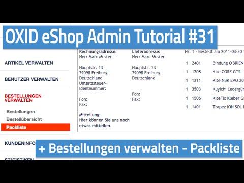 Oxid eShop Admin Tutorial #31 - Bestellungen verwalten - Packliste