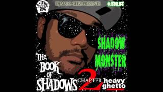 Secret Society feat. Hyp-Hop Sells-DJ Malc Geez Presents Shadow Monster