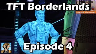 Tales From The Borderlands - Episode 4: Escape Plan Bravo - TFTB Playthrough/Let