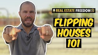 Flipping Houses 101