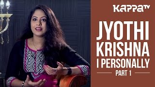 Jyothi Krishna | Lead Actor - Life of Josutty - I Personally (Part 1) - Kappa TV