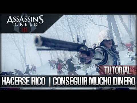 Assassin's Creed 3 - Walkthrough Español - Tutorial - Mejor manera de ganar dinero fácil y rápido
