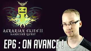 Minecraft - Agrarian Skies 2 - Episode 6 : On avance !