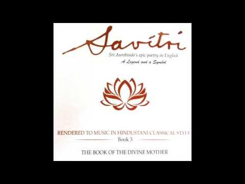 Sri Aurobindo Savitri Book 3 Canto 1