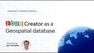 Zoho Creator as a Geospatial database