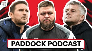 Solskjaer Outlasts Lampard! | Paddock Podcast