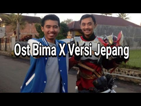New Lagu Ost Bima X Japan Version