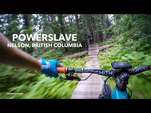 Powerslave | Nelson BC MTB in 4K