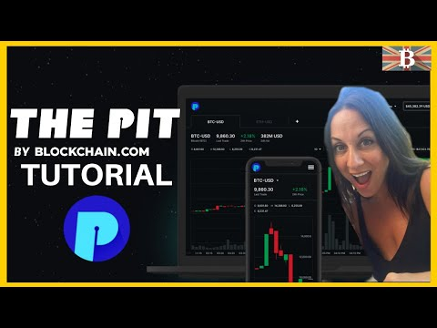 Blockchain.com Exchange Tutorial 2020 (Formerly The Pit)