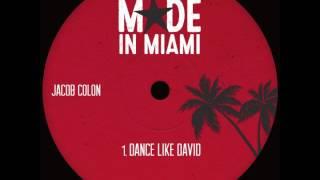 Jacob Colon - Dance Like David