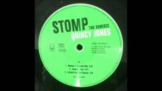 Quincy Jones ‎– Stomp (Mousse T  Extended Mix)