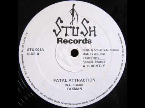 Taxman - Fatal Attraction