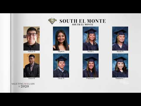 Saluting the Class of 2020 -- South El Monte High School