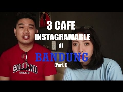 3 CAFE INSTAGRAMABLE DI BANDUNG (PART 1)