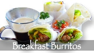 Breakfast Burrito Recipe - How To Roll A Burrito
