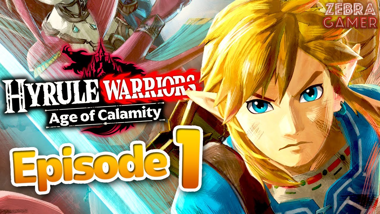Hyrule Warriors Age Of Calamity Gameplay Walkthrough Part 1 The Battle Of Hyrule Field Link Youtube