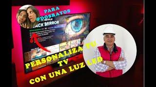LUZ LED TV -PERSONALIZACIÓN PARA DOS RAYOS