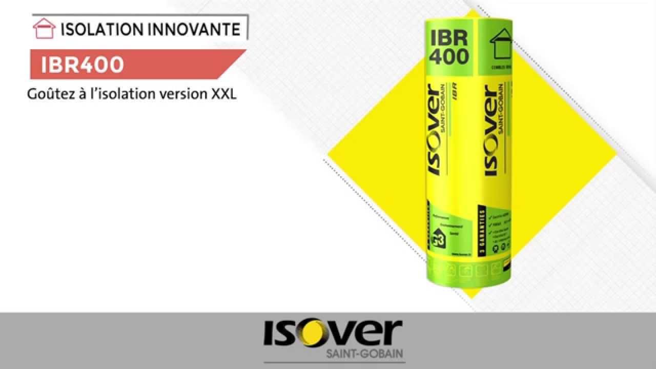 Ibr 400 pour les combles perdus youtube for Isover ibr k