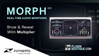 MORPH 2 Real-Time Audio Morphing Plugin By Zynaptiq - Show Reveal