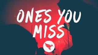 R3HAB - Ones You Miss (Lyrics)