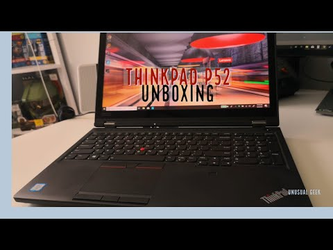 Lenovo Thinkpad P52 Workstation Unboxing