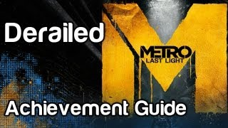 Derailed - Metro Last Light Achievement Guide | WikiGameGuides