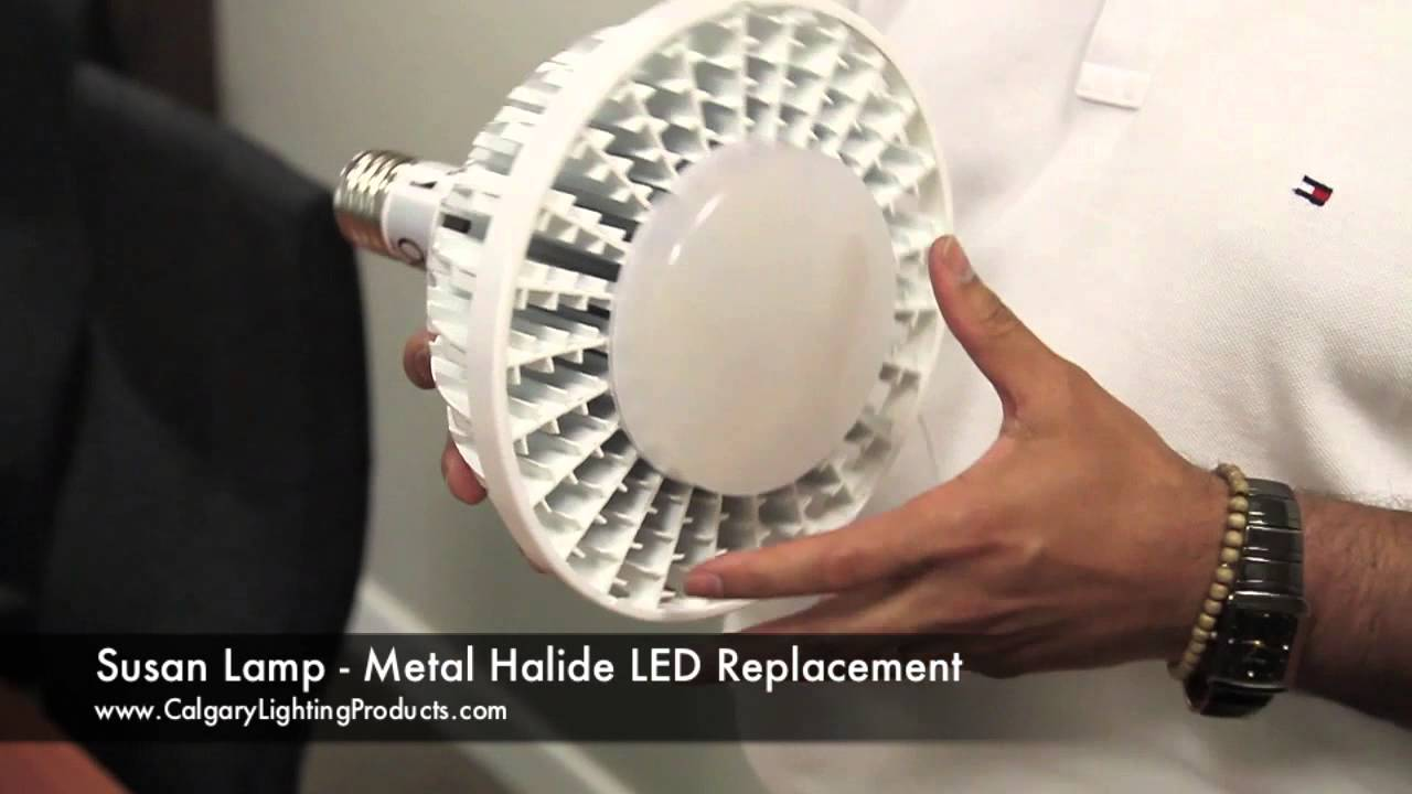 The Susan Lamp Metal Halide Led Replacement For 175w