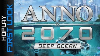 Anno 2070 Deep Ocean - Gameplay PC | HD (First Look)