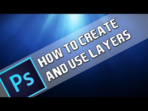 How To: Create & Use Layers In Photoshop